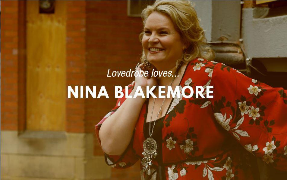 Lovedrobe Loves... Nina Blakemore